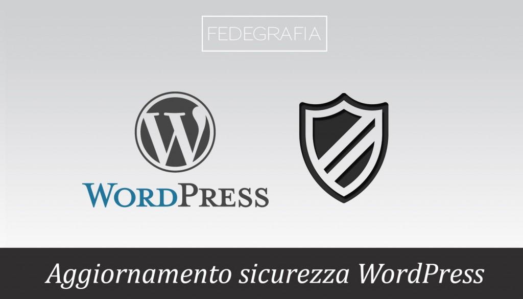 aggiornamento sicurezza wordpress