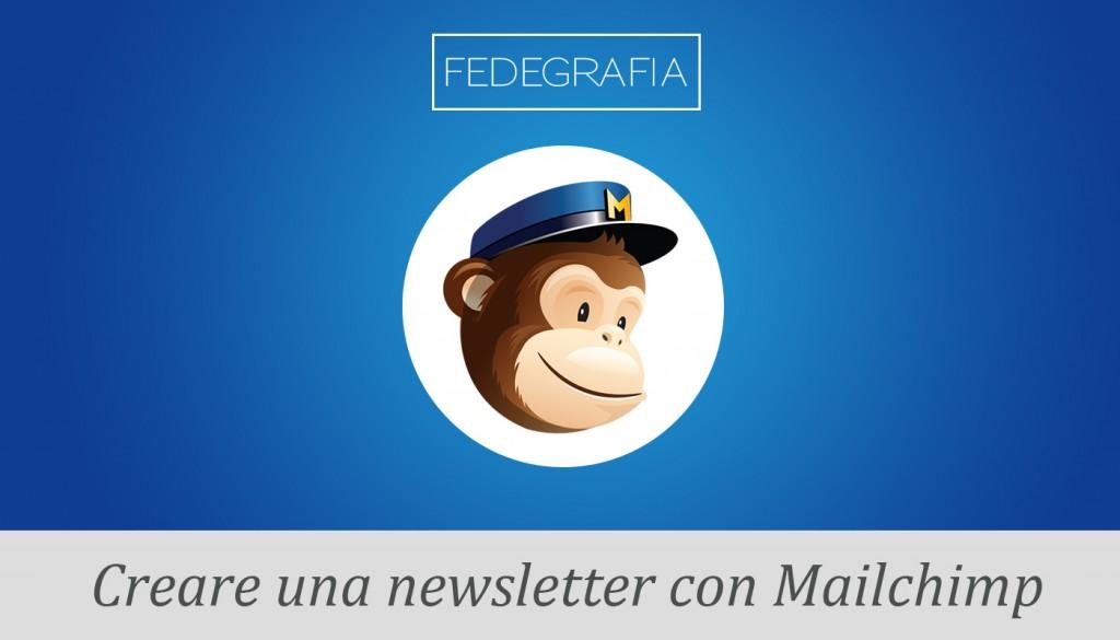 Creare newsletter con Mailchimp